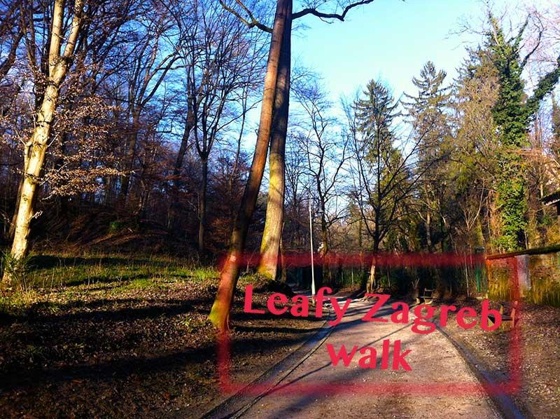 Leafy Zagreb | Croatia Honestly