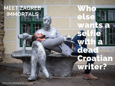 Who else wants a selfie with a dead Croatian writer? Meet Zagreb immortals.