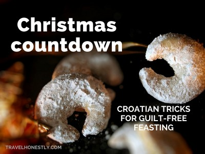 Christmas countdown: Croatian tricks for guilt-free feasting