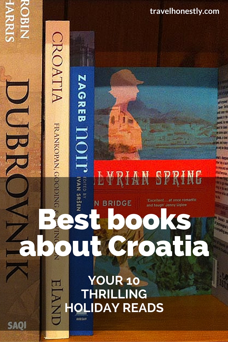 What should you read before traveling to Croatia? Here is the list of 10 best books about Croatia that will make a thrilling holiday read.