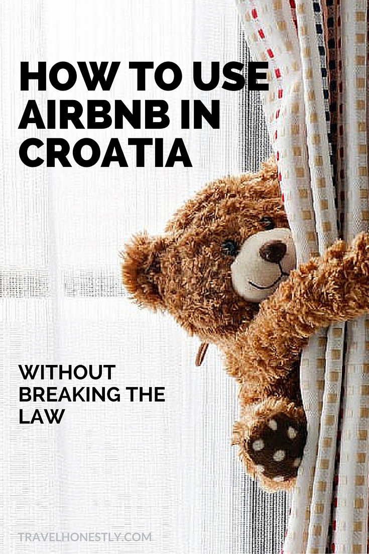 Booking private accommodation via Airbnb in Croatia is your best way to truly travel like a local. But do you know the local law and how not to break it?