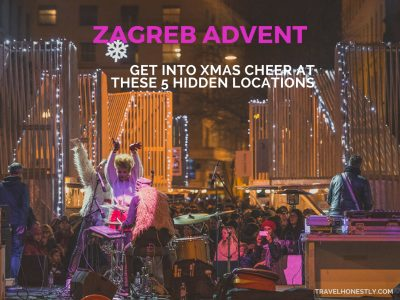 Zagreb Advent 2016 | Croatia Honestly
