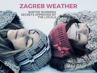 Zagreb has romantic white winters and crispy cold temperatures. But Zagreb weather demands respect. Learn how to dress for the weather to enjoy fun alfresco.