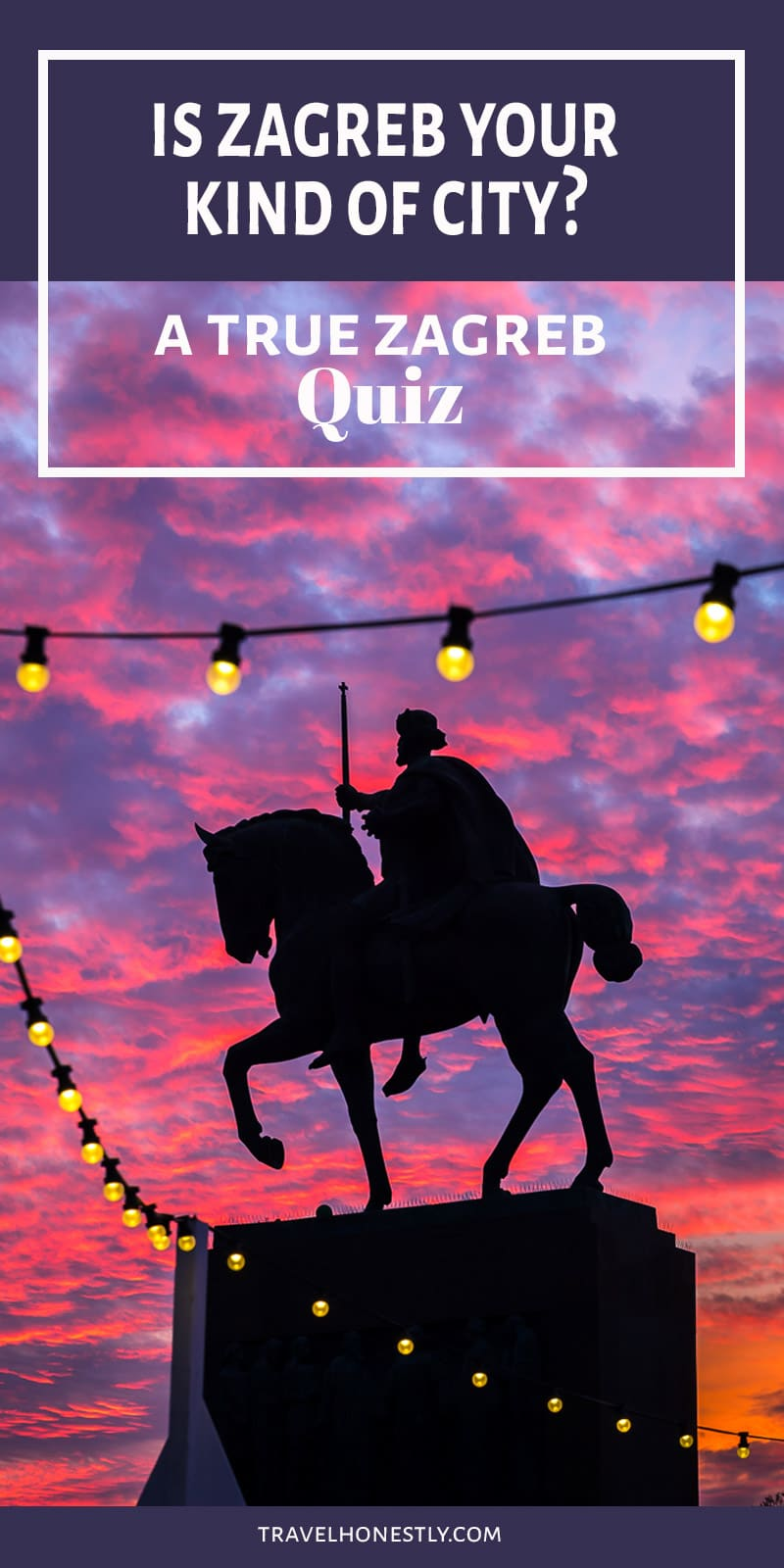 Travel to Zagreb Croatia? Take the quiz and find out what kind of match you and Zagreb make!