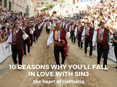 10 reasons to fall in love with Sinj: the heart of Dalmatia